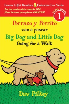 Perrazo y Perrito van a pasear /Big Dog and Little Dog Going for a Walk