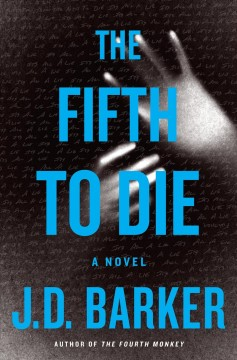 The fifth to die /  J.D. Barker.