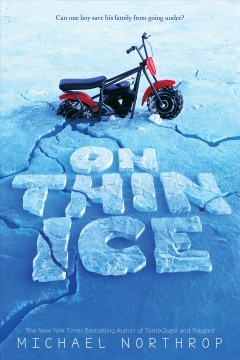 On thin ice /  by Michael Northrop. - by Michael Northrop.