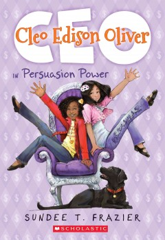 Cleo Edison Oliver in Persuasion power /  Sundee T. Frazier.