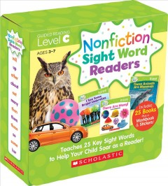Nonfiction Sight Word Readers. Teaches 25 Key Sight Words to Help Your Child Soar as a Reader! by Liza Charlesworth.