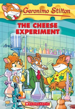 The cheese experiment /  Geronimo Stilton ; illustrations by Andrea De Negri (design) and Valentine Grassini (color) ; translated by Lidia Morson Tramontozzi. - Geronimo Stilton ; illustrations by Andrea De Negri (design) and Valentine Grassini (color) ; translated by Lidia Morson Tramontozzi.