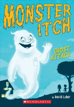 Ghost attack /  by David Lubar ; illustrated by Karl West.