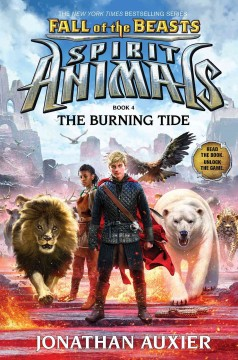 The burning tide /  Jonathan Auxier.