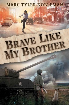 Brave like my brother /  Marc Tyler Nobleman.
