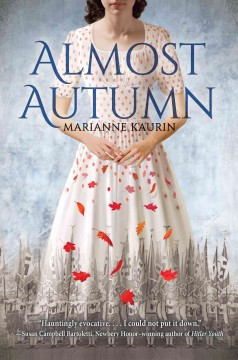 Almost autumn /  Marianne Kaurin ; translated from the Norwegian by Rosie Hedger. - Marianne Kaurin ; translated from the Norwegian by Rosie Hedger.