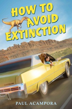 How to avoid extinction /  Paul Acampora. - Paul Acampora.