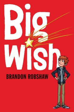 Big wish /  Brandon Robshaw. - Brandon Robshaw.