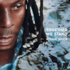 Together we stand /  Richie Spice.
