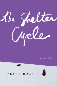 The Shelter Cycle /  Peter Rock.