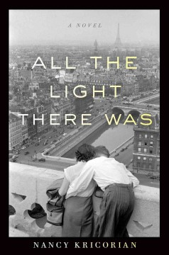 All the tight there was : a novel / Nancy Kricorian.