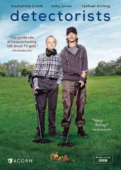 Detectorists /  Channel X North and Lola Entertainment for BBC ; written and directed by Mackenzie Crook ; produced by Adam Tandy.