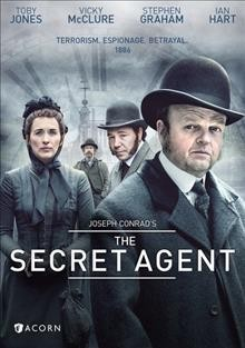 The secret agent /  a World Production for BBC ; in association with Content Media Corporation and Revelstoke Productions ; produced by Priscilla Parish ; executive producers, Simon Heath, Tony Marchant ; screenplay by Tony Marchant ; directed by Charles McDougall.
