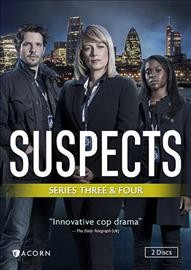 Suspects.  directors, Craig Pickles, John Hardwick, and Sylvie Boden ; produced by Kara Manley ; executive producer, Paul Marquess.