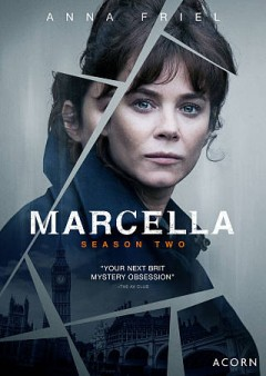 Marcella : season two [2-disc set] / directed by Charles Martin, Charles Sturridge, Jim OHanlon.