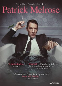 Patrick Melrose [2-disc set] /  director, Edward Berger. - director, Edward Berger.