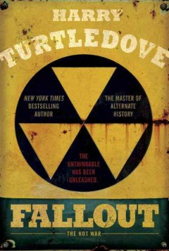 Fallout : the Hot War / Harry Turtledove.