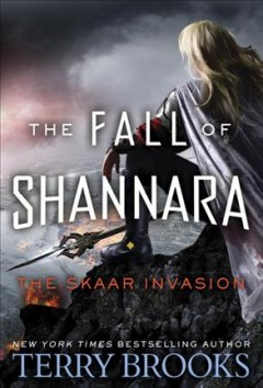The Skaar invasion /  Terry Brooks. - Terry Brooks.