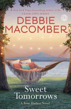 Sweet Tomorrows / Debbie Macomber - Debbie Macomber