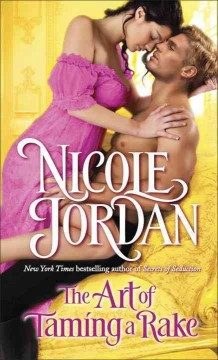 The art of taming a rake : a legendary lovers novel / Nicole Jordan.