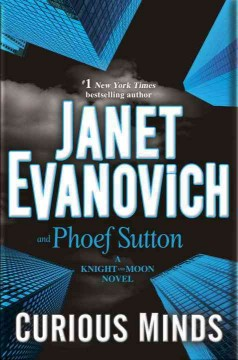 Curious Minds / Janet Evanovich and Phoef Sutton - Janet Evanovich and Phoef Sutton