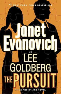 The pursuit : a Fox and O'Hare novel / Janet Evanovich and Lee Goldberg.