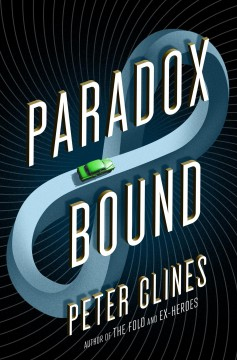 Paradox bound /  Peter Clines. - Peter Clines.