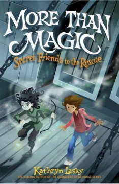 More than magic /  Kathryn Lasky ; illustrated by Ricardo Tercio. - Kathryn Lasky ; illustrated by Ricardo Tercio.