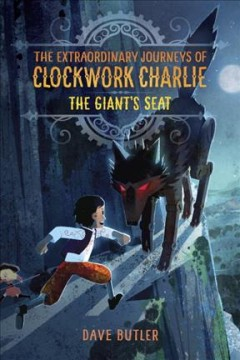 The giant's seat /  Dave Butler.