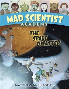 The space disaster /  Matthew McElligott