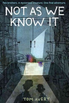 Not as we know it /  Tom Avery. - Tom Avery.