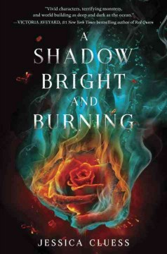 A shadow bright and burning /  Jessica Cluess. - Jessica Cluess.