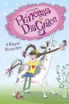 A royal disaster /  Lou Kuenzler ; illustrated by Kimberley Scott. - Lou Kuenzler ; illustrated by Kimberley Scott.