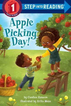 Apple picking day! /  by Candice Ransom ; illustrated by Erika Meza. - by Candice Ransom ; illustrated by Erika Meza.