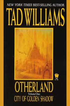 City of golden shadow /  by Tad Williams.