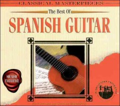 The best of Spanish guitar /  performed by Carlos Montoya.