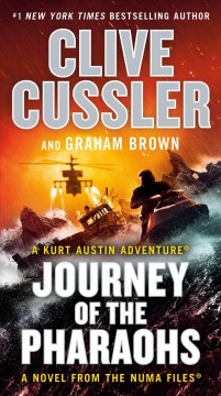 Journey of the Pharaohs /  Clive Cussler and Graham Brown.