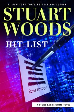 Hit list /  Stuart Woods. - Stuart Woods.