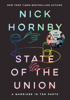 State of the Union : a marriage in ten parts / Nick Hornby.
