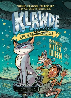Revenge of the Kitten Queen /  by Johnny Marciano and Emily Chenoweth ; illustrated by Robb Mommaerts.