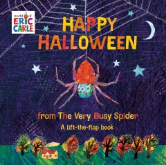 Happy Halloween from the very busy spider /  Eric Carle. - Eric Carle.