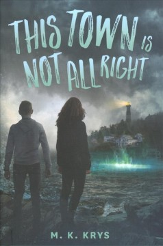 This town is not all right /  M. K. Krys. - M. K. Krys.