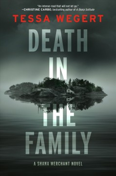 Death in the family /  Tessa Wegert. - Tessa Wegert.