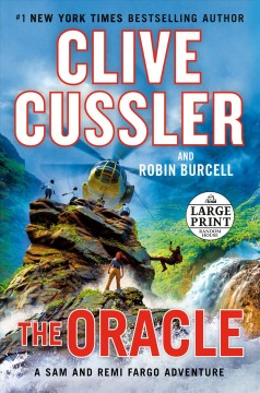 The oracle /  Clive Cussler and Robin Burcell. - Clive Cussler and Robin Burcell.