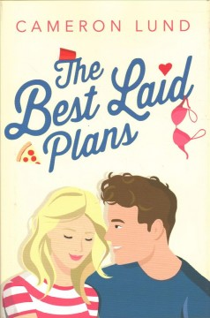 The best laid plans /  Cameron Lund. - Cameron Lund.