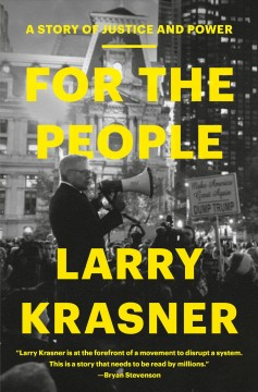 For the people : a story of justice and power / Larry Krasner.