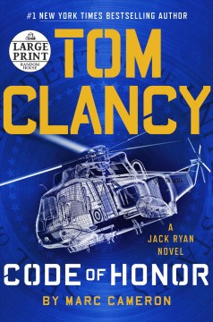 Tom Clancy Code of honor /  by Marc Cameron.