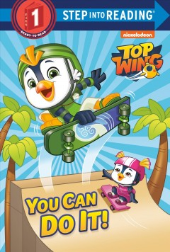 You can do it! /  by Elle Stephens ; illustrated by Jason Fruchter. - by Elle Stephens ; illustrated by Jason Fruchter.