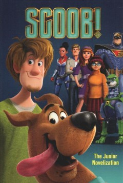 Scoob! : the junior novelization / adapted by David Lewman. - adapted by David Lewman.