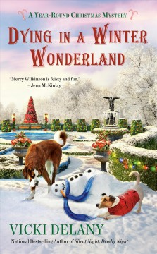 Dying in a winter wonderland /  Vicki Delany. - Vicki Delany.